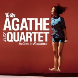 CD Believe in Romance - Agathe Jazz Quartet