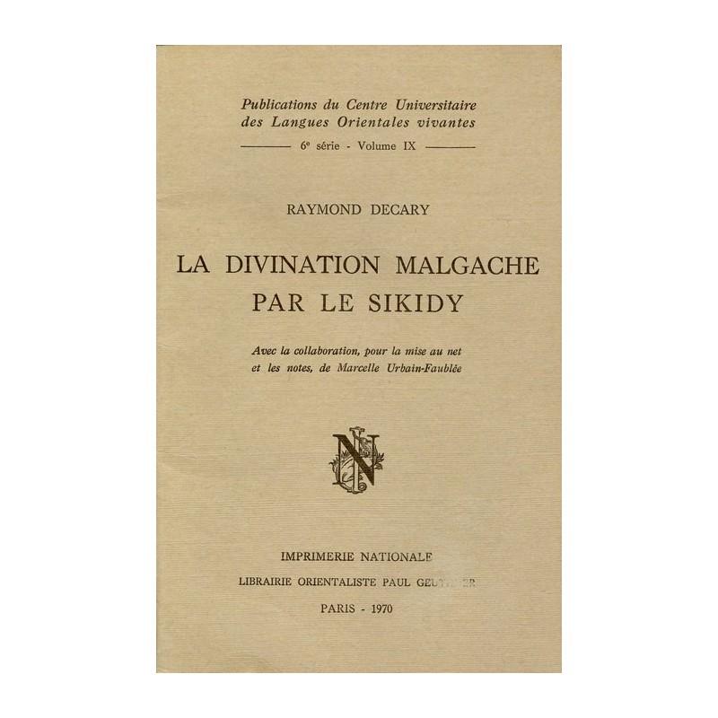 LIVRE La divination malgache par le sikidy - Raymond Decary