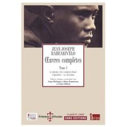 LIVRO Oeuvres complètes, tome 1 - JJ Rabearivelo