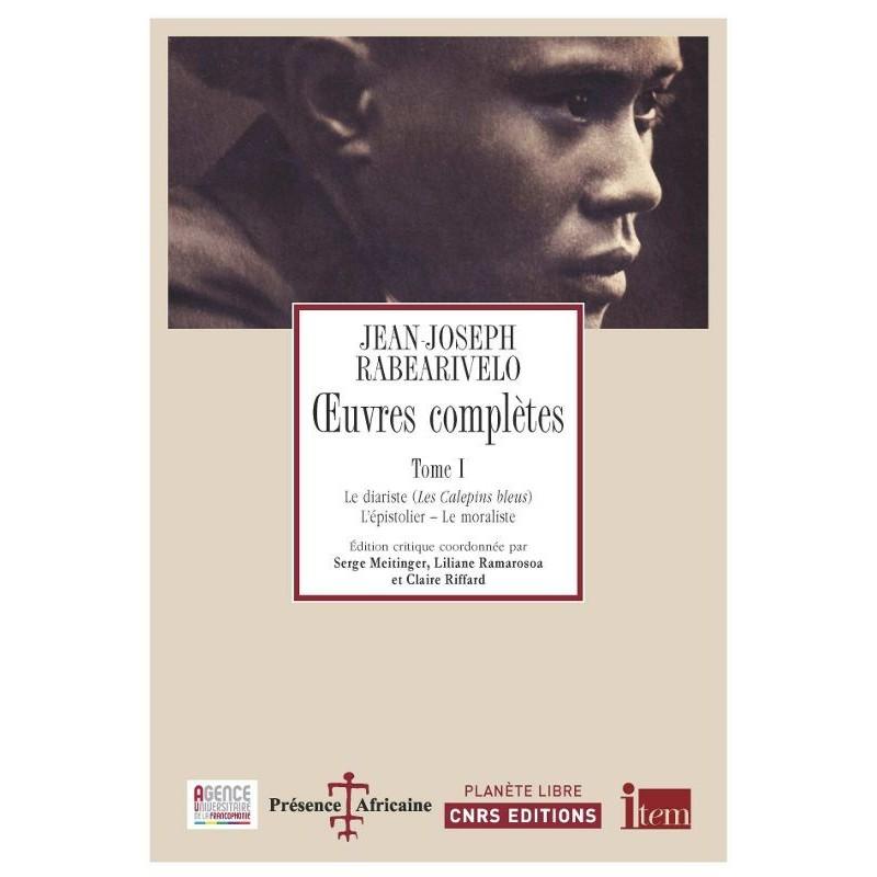 LIVRE Oeuvres complètes, tome 1 - JJ Rabearivelo
