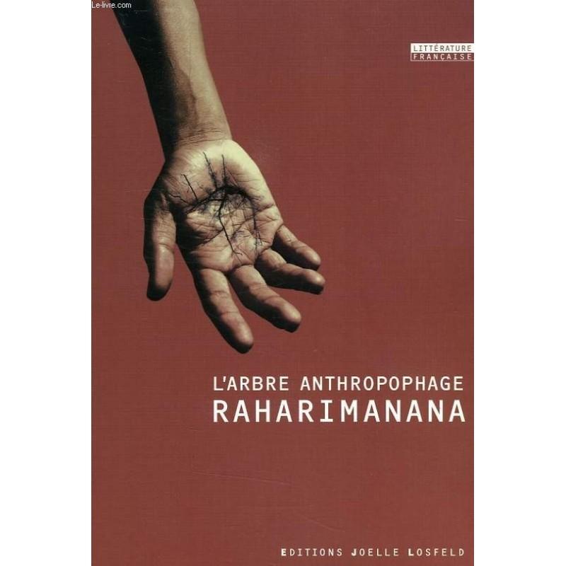 BOOK L'arbre anthropophage - Raharimanana