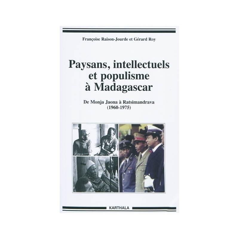 LIVRE Paysans, intellectuels et populisme à Madagascar