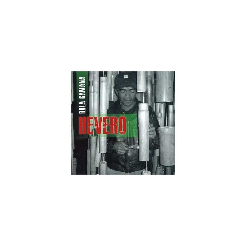 CD Hevero - Rola Gamana