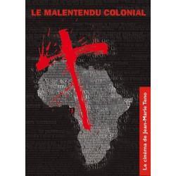 DVD Le Malentendu colonial - Jean-Marie Teno