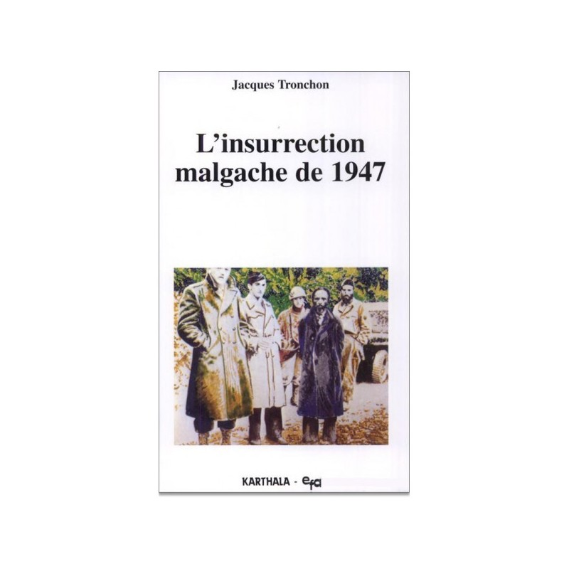 BOOK L'insurrection malgache de 1947 - Jacques Tronchon