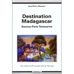 LIVRE Destination Madagascar - Jean-Pierre Hammer