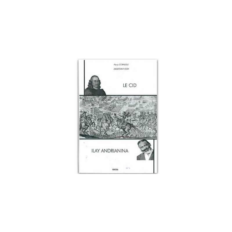 LIVRE Le Cid - Ilay Andrianina (bilingue)