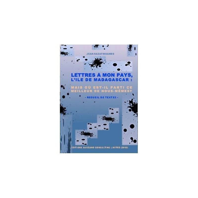 BOOK Lettres à mon pays, l'île de Madagascar - Jean Razafindambo