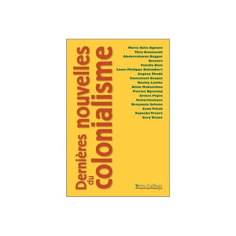 BOOK Dernières nouvelles du colonialisme