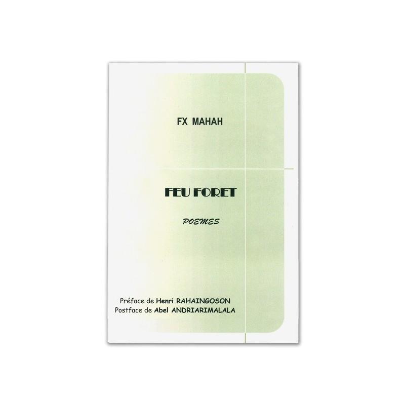 LIVRE Feu forêt - FX Mahah