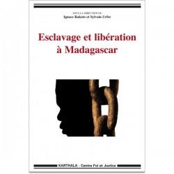 LIVRE Esclavage et libération à Madagascar - Ignace Rakoto et Sylvain Urfer