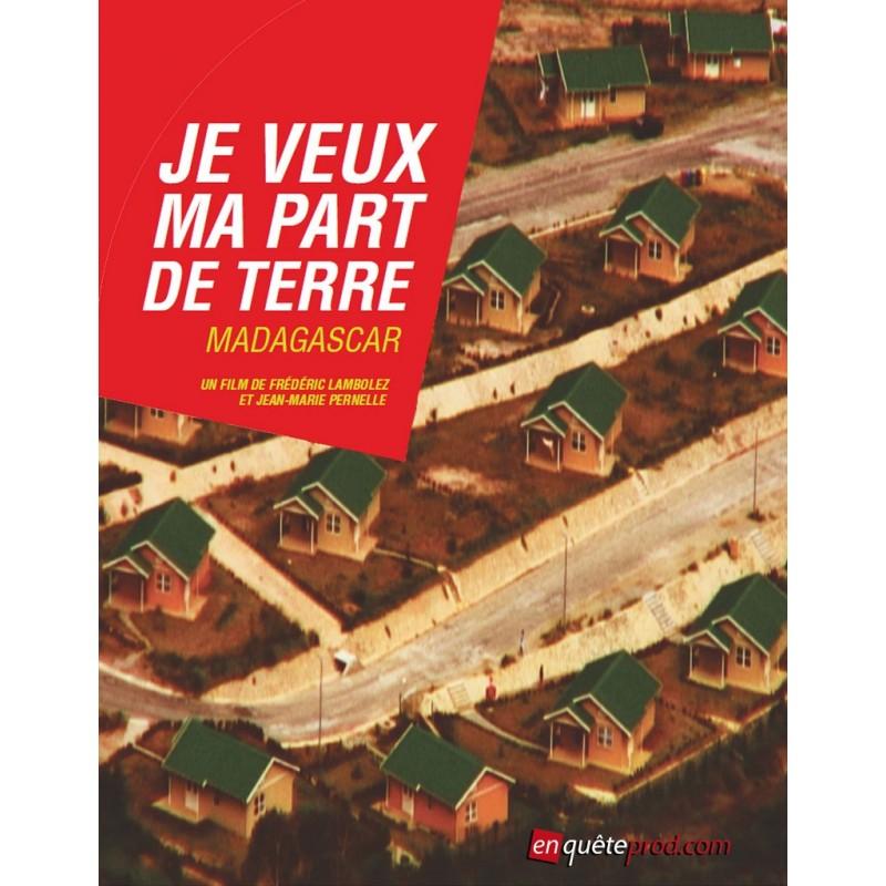 DVD Je veux ma part de terre : Madagascar - F. Lambolez & JM. Pernelle