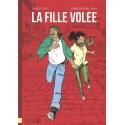 BD La fille volée, Les mystères de Tana (Tome 1) - Franco Clerc