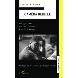 LIVRE Caméra rebelle - Karine Blanchon