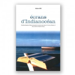 LIVRE Ecrans d'Indianocéan - Alain Gili