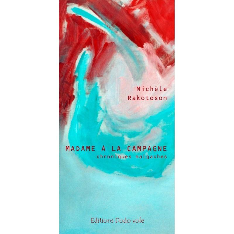 LIVRE Madame à la campagne - Michèle Rakotoson