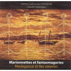 BOOK Marionnettes et fantasmagories : Madagascar et îles voisines - O. Darkowska-Nidzgorski et C. Razanajao