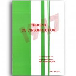 LIVRO Témoins de l'insurrection - F. Fanony & N. Gueunier
