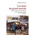 LIVRE Les mots du grand marché - B. Rasoloniaina