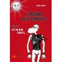 BD L'argent des bandits - Jack Exily