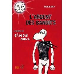 LIVRO L'argent des bandits - Jack Exily