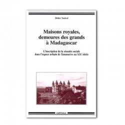 LIVRE Maisons royales, demeures des grands à Madagascar