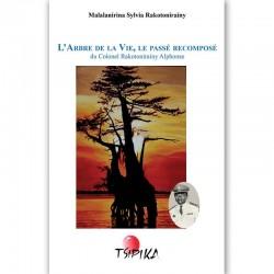 LIVRE L'arbre de la vie, le passé recomposé - Malalanirina S Rakotonirainy