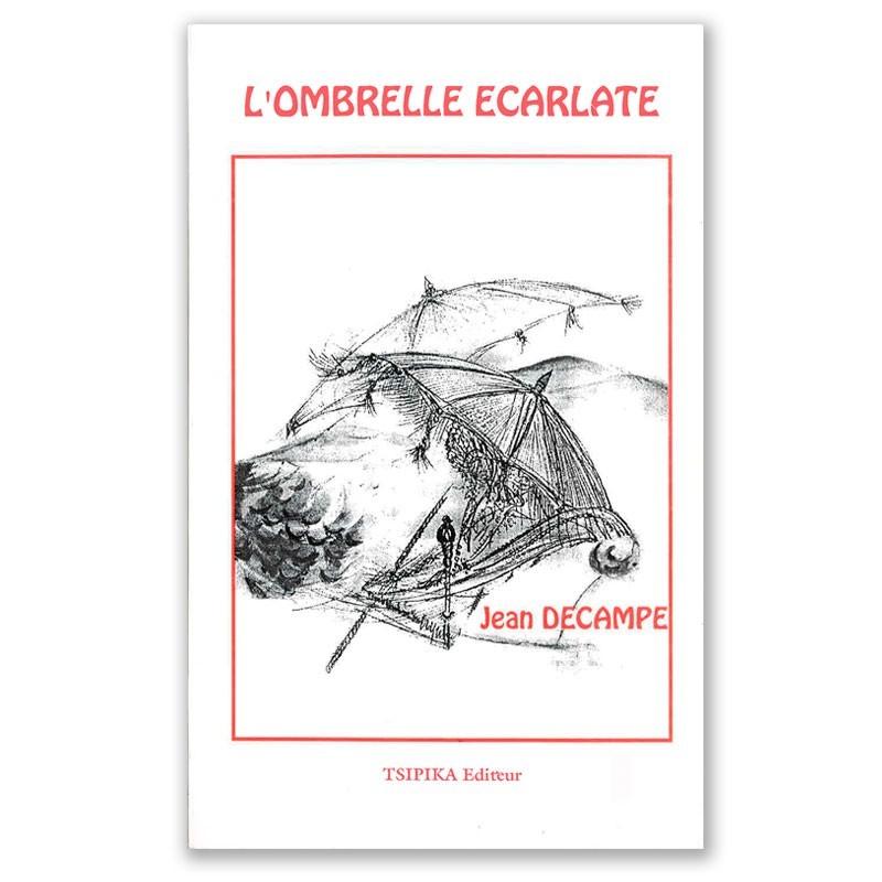LIVRE L'ombrelle écarlate - Jean Decampe