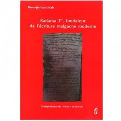LIVRE Radama 1er, fondateur de l'écriture malgache moderne