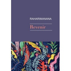 BOOK Revenir - Raharimananana