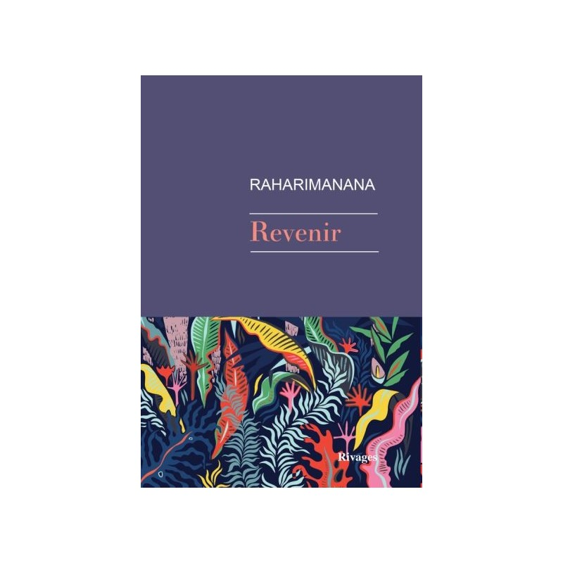 LIVRE Revenir - Raharimananana