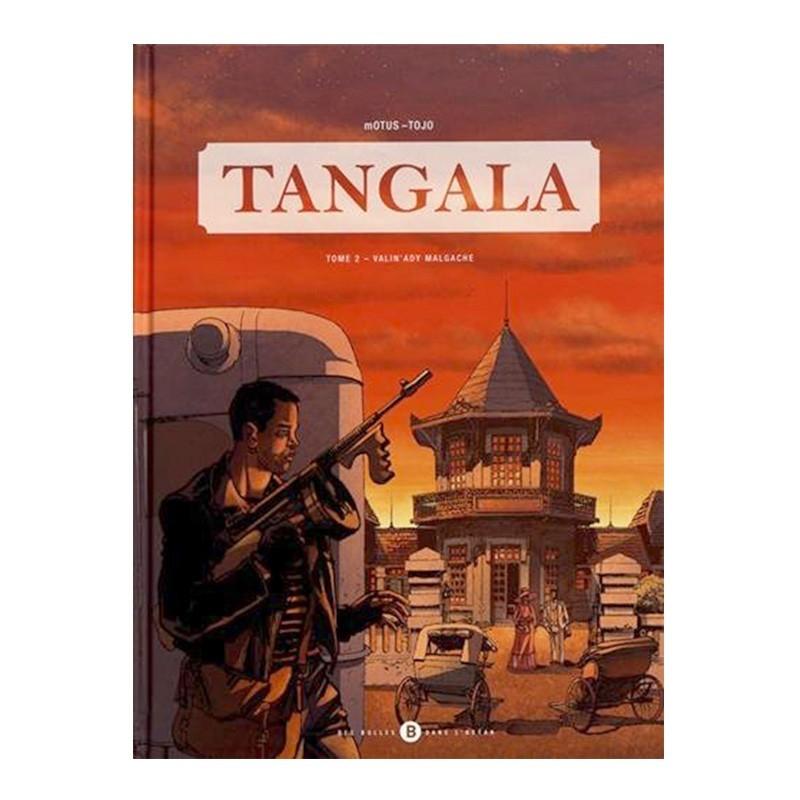 BD Tangala (tome 2) - Tojo & mOTUS
