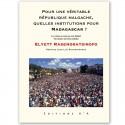 LIVRE Pour une véritable république malgache... - Elyett Rasendratsirofo