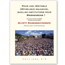 BOOK Pour une véritable république malgache... - Elyett Rasendratsirofo