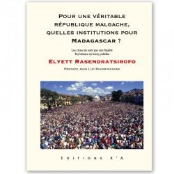 LIVRO Pour une véritable république malgache... - Elyett Rasendratsirofo