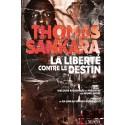 LIVRE Thomas Sankara, la liberté contre les destin - discours rassemblés et présentés par Bruno Jaffré