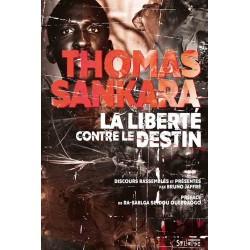 BOOK Thomas Sankara, la liberté contre le destin - discours rassemblés et présentés par Bruno Jaffré