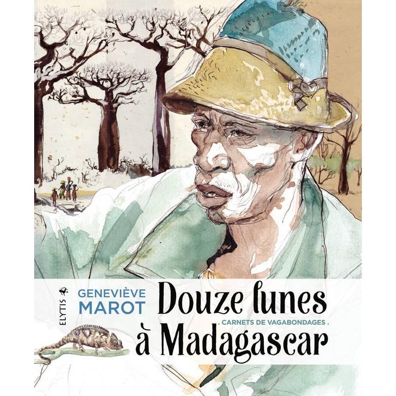 LIVRE Douzes lunes a Madagascar - Geneviève Marot