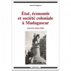 BOOK Etat, économie et société coloniale à Madagascar - Jean Fremigacci
