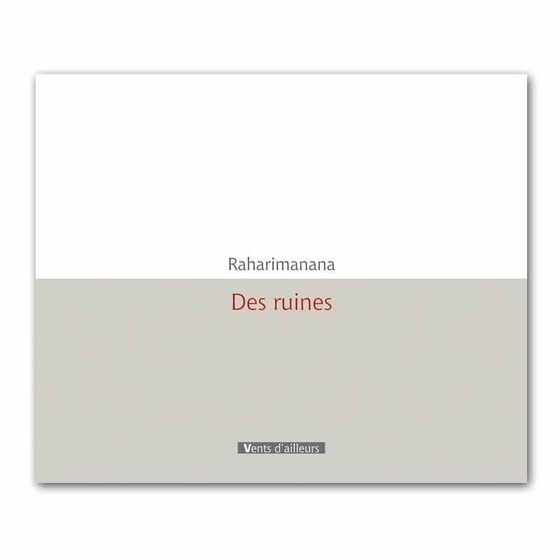 BOKY Des ruines - Raharimanana