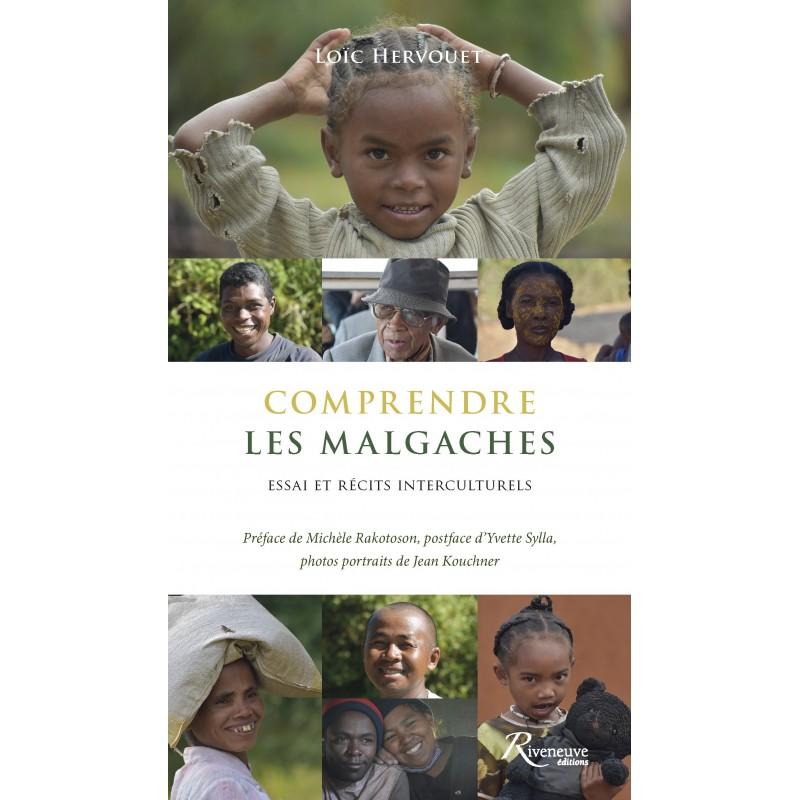 LIVRE Comprendre les Malgaches - Loïc Hervouet