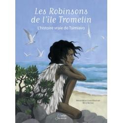 LIVRE Les Robinsons de l'île Tromelin
