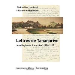 LIVRE Lettres de Tananarive - lettres de Jean Beigbeder à son père (1924-1927)