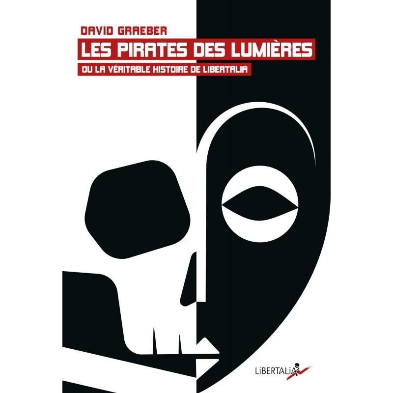 LIVRE - Les pirates des lumères - David Graeber