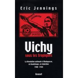 LIVRE - Vichy sous les tropiques - Eric Jennings