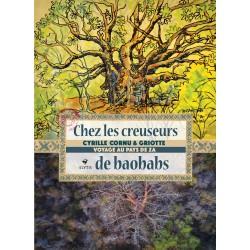 LIVRE Chez les creuseurs de baobab