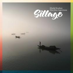 CD Sillage - Khalid Kouhen...