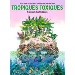 BD Tropiques toxiques, le...