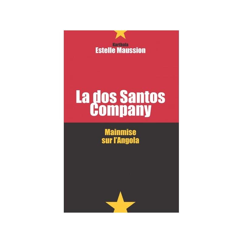 La dos Santos company - Estelle Maussion, L'Harmattan