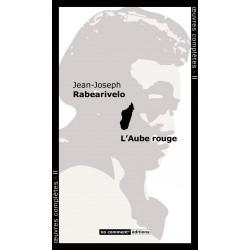 LIVRE L'Aube rouge - JJ. Rabearivelo